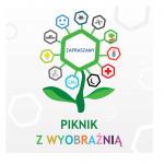 IV Piknik z Wyobraźnią już 2 września!