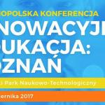 INNOWACYJNA-EDUKACJA_konferencja-w-PPNT-Poznan