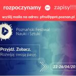 Poznański Festiwal Nauki i Sztuki w Laboratorium Wyobraźni