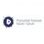 XXII Poznański Festiwal Nauki i Sztuki w Laboratorium Wyobraźni