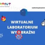 Dołączcie do Wirtualnego Laboratorium Wyobraźni